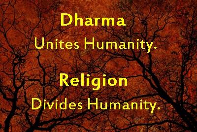 dharma unites religion divides