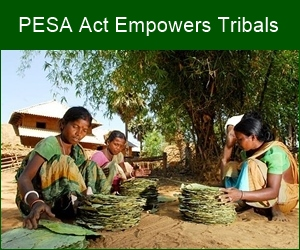 The PESA Act gives voice to the tribal population
