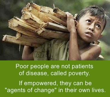 "Poor people cane be ""agents of change"" in heir own lives"