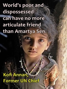Amartya Sen is the best advocate of world's poor.