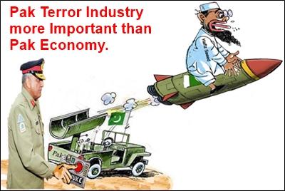 Pak Considers Its Terror Assets more Valuable than Pak Economy