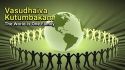 Indian ethos: The World is One Big family