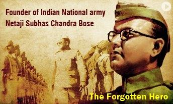 Subhash Bose forgotten hero