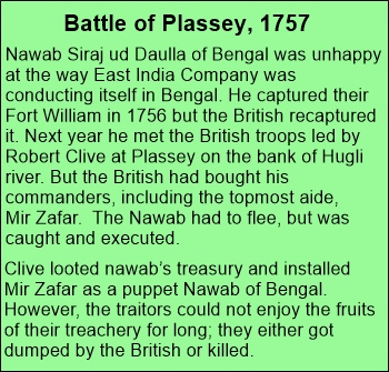 The British got first territorial control in 1757 after defeating the Nawab of Bengal at Plassey