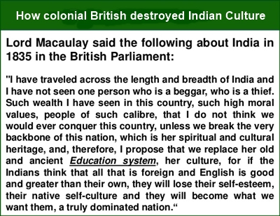 Colonial British not only plundered India, but also destroyed its culture systematically