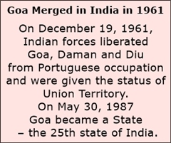 Goa remained under Portuguese occupation until 1961.