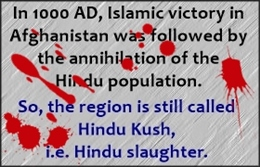 Hindu Kush in Afghanistan is so called because of slaughter of Hindus in 1000 AD