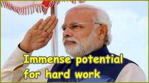 Modi is a charismatic leader with immense potential for hard work