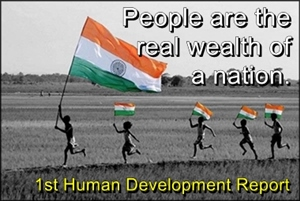 Human development should keep in mind that people are the real wealth of the nation.