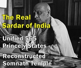 Sardar Patel unified India in the form we have it today.