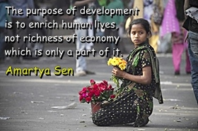 Amartya Sen: The purpose of development is to enrich human lives