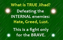 True Jihad is purification of Mind