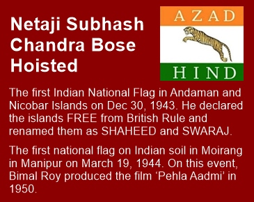 Bose, not Nehru, hoisted the first Indian flag on Indian soil!!