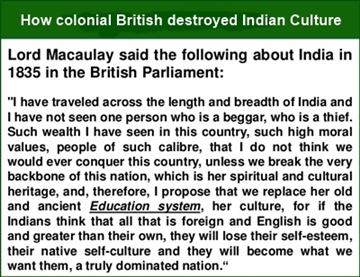 The British systematically destroyed Indian society and culture