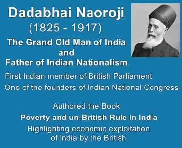 Dadabhai Naoroji wrote the book Poverty and un-British Rule in India