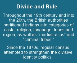 Divide and rule - persistent attempt by the British