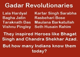 The Forgotten Heroes of Ghadar Revolution