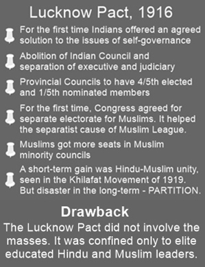 The Lucknow Pact of 1916 was a severe setback for national unity