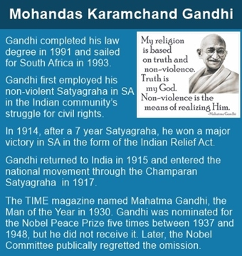 Mahatma Gandhi brought with him experience of Satyagraha from South Africa.