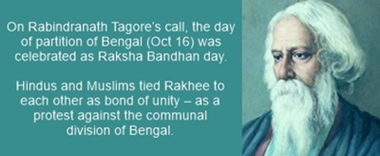 Partition of Bengal in 1905 was protested by celebrating Oct 16 as Rakhee day
