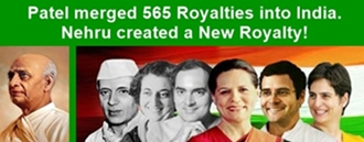 Sardar Patel merged 565 Royalties into India. But Nehru created a New One!!