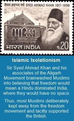 Syed Ahmad Khan sowed the seeds of Muslim separatism
