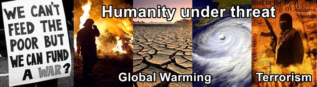 Humanity is under severe threat