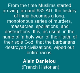 The biggest holocaust happened in India during Islamic Rule