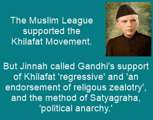 Champions of Muslim interests, Jinnah did not support the Khilafat movement