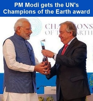 PM Modi gets the United Nations Champions of the Earth award