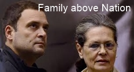 Sonia Gandhi - Family above Nation