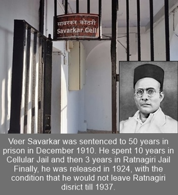 Veer Savarkar spent 10 years in the Cellular Jail during 1911 - 1921.
